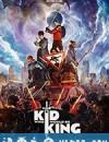 王者少年 The Kid Who Would Be King (2019)