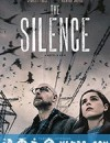 死寂逃亡 The Silence (2019)