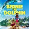海豚伯尼 Bernie The Dolphin (2018)