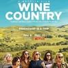酒乡 Wine Country (2019)