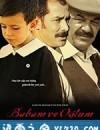 我的父亲,我的儿子 Babam ve Oğlum (2005)