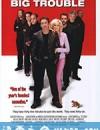 大麻烦 Big Trouble (2002)