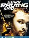 薯唛大贼 Stark Raving Mad (2002)