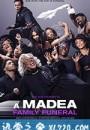 黑疯婆子的葬礼 A Madea Family Funeral (2019)
