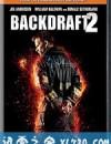 回火2 Backdraft 2 (2019)