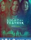 悬浮聚会 第二季 Light As A Feather Season 2 (2019)