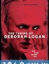 失魂记忆 The Taking of Deborah Logan (2014)