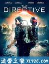 末世指令 The Directive (2019)