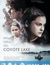 土狼湖 Coyote Lake (2019)