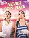 永不回头 Never Goin' Back (2018)