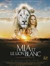 白狮奇缘 Mia et le Lion Blanc (2018)
