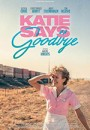 凯蒂的道别 Katie Says Goodbye (2018)