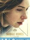 房车 Mobile Homes (2017)