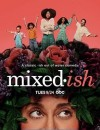 融和不容易 Mixed-ish (2019)