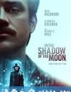 月影杀痕 In the Shadow of the Moon (2019)