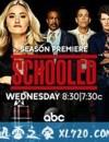 校园时代 第二季 Schooled Season 2 (2019)