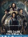 黑暗物质三部曲 第一季 His Dark Materials Season 1 (2019)