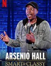 阿瑟尼奥·豪尔:聪明时髦 Arsenio Hall: Smart and Classy (2019)