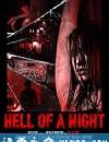惊悚之夜 Hell of a Night (2017)