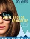 伯纳黛特你去了哪 Where'd You Go, Bernadette (2019)