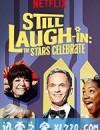 新喜剧小品:星光熠熠 Still Laugh-In: The Stars Celebrate (2019)