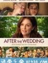 婚礼之后 After the Wedding (2019)