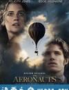 热气球飞行家 The Aeronauts (2019)