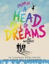 酷玩乐队:满脑子的梦想 Coldplay: A Head Full of Dreams (2018)