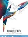 生命的速度 Speed of Life (2019)