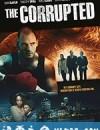 腐败 The Corrupted (2019)