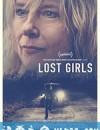 失踪女孩 Lost Girls (2020)