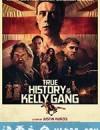 凯利帮的真实历史 The True History of the Kelly Gang (2019)
