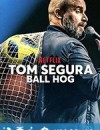 汤姆·赛格拉:球霸 Tom Segura: Ball Hog (2020)