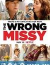 乌龙小姐 The Wrong Missy (2020)