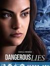 危险的谎言 Dangerous Lies (2020)