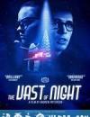 浩瀚的夜晚 The Vast of Night (2020)
