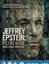 杰弗里·爱泼斯坦:肮脏的财富 Jeffrey Epstein: Filthy Rich (2020)