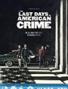 美国最后一宗罪案 The Last Days of American Crime (2020)