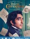 大卫·科波菲尔的个人史 The Personal History of David Copperfield (2019)