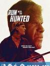 追猎 Run with the Hunted (2019)