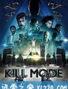 毁灭状态 Kill Mode (2019)