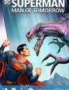 超人:明日之子 Superman: Man of Tomorrow (2020)