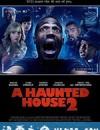 鬼屋大电影2 A Haunted House 2 (2014)