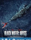 绝命鳄口 Black Water: Abyss (2020)